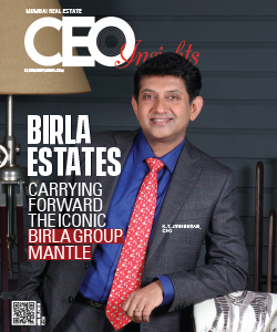 Birla Estates: Carrying forward the Iconic Birla Group Mantle
